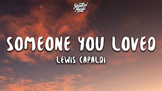 Lewis Capaldi Someone You Loved MP3