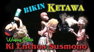 BIKIN KETAWA WAYANG GOLEK KI ENTHUS SUSMONO