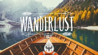 Wanderlust 🌲 - An Indie/Folk/Pop Playlist | Vol. II