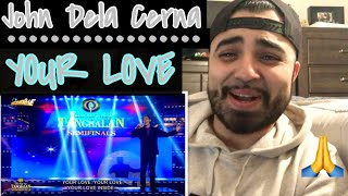 "Reaction to John Michael DeLa Cerna ""Your Love"