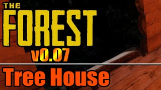 Tree House - The Forest V0.07