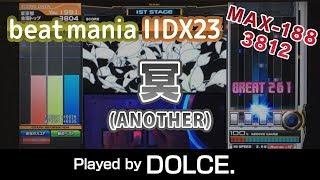 冥 (A) MAX-188 [3812] / played by DOLCE. / beatmania IIDX23 copula [手元付き]