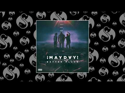 ¡MAYDAY! - Better Place | OFFICIAL AUDIO
