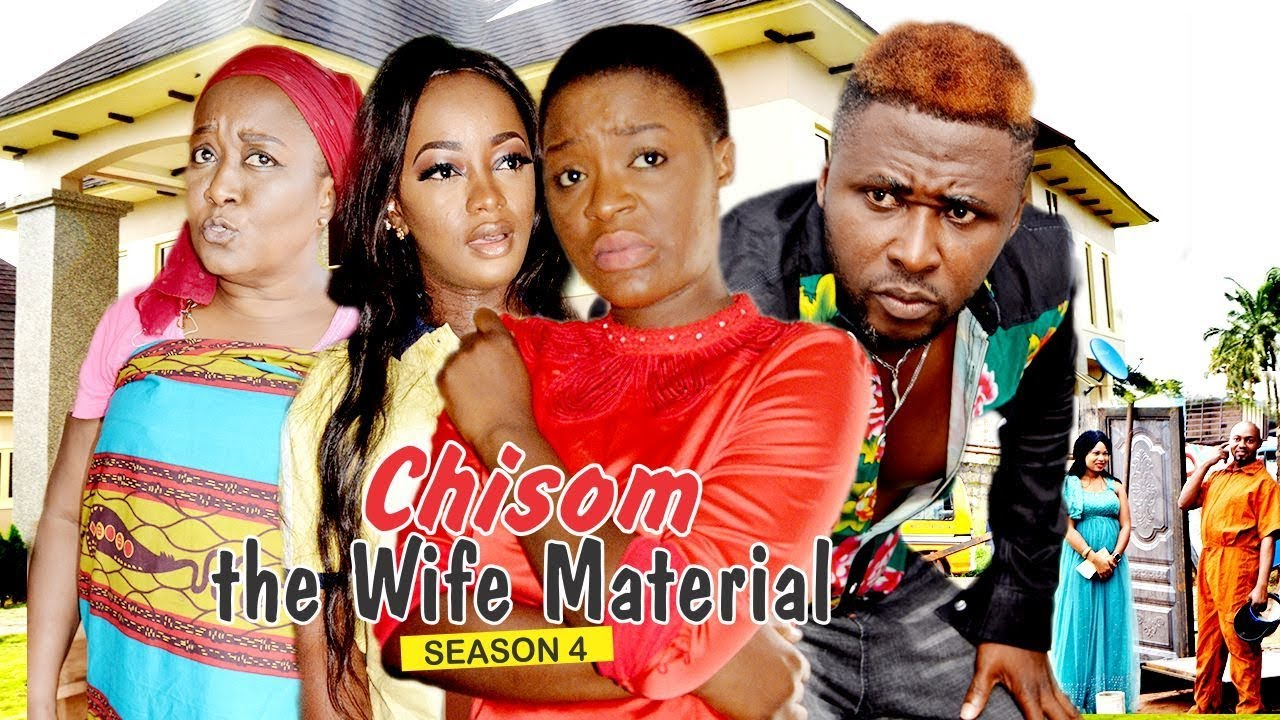 Download CHISOM THE WIFE MATERIAL 4 - 2018 LATEST NIGERIAN NOLLYWOOD MOVIES