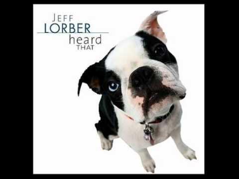 Jeff Lober - Heard That
