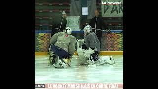 Le hockey marseillais dans le carré final