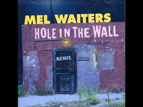 Mel Waiters - Hole In The Wall (Bigg Robb Club Mix)