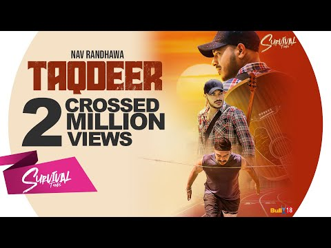 taqdeer---nav-randhawa- -latest-punjabi-song-2019- -r-guru- -survival-tunes