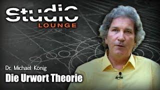 Die Urwort Theorie - Dr. Michael König
