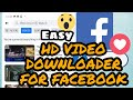 HD Video Downloader for Facebook | How To Download|HD Video Downloader App for Android