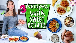RECIPES WITH SWEET POTATO - Vegan and Easy!