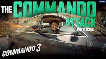 Commando 3   The Commando Attack   Movie Scene   Vidyut Jammwal, Adah Sharma, Angira Dhar, Gulshan