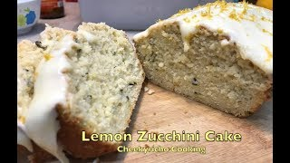 Lemon Zucchini Cake cheekyricho cooking easiest cake recipe ep.1,212