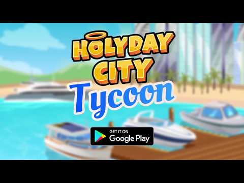Holyday City Tycoon: Idle Resource Management 1