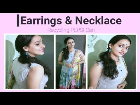 PEPSI Can Recycling    Necklace And Earring    Lila Misra