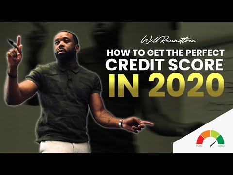 How To Get The Perfect Credit Score in 2020