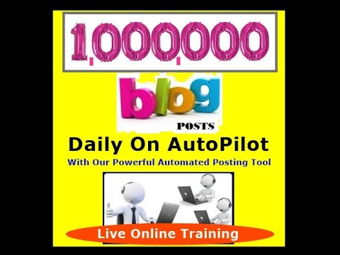 1,000,000 Blogs Daily For Your Biz Opportunities On AutoPilot FREE Live Online Training By Harvey