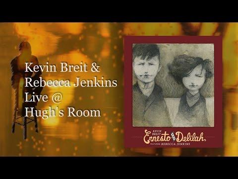 Kevin Breit and Rebecca Jenkins, Live @ Hugh's Room, June 25th2015