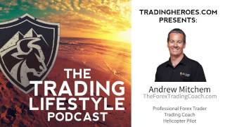 EP22 \\ Andrew Mitchem's Odd Journey to Becoming a Successful Forex Trader