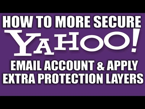 How to More Secure Your Yahoo Email Account Extra Layer of Protection - Yahoo Email Services
