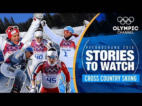 Cross Country Stories to Watch at PyeongChang 2018   Olympic Winter Games