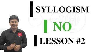 SYLLOGISM LESSON#2 _NO