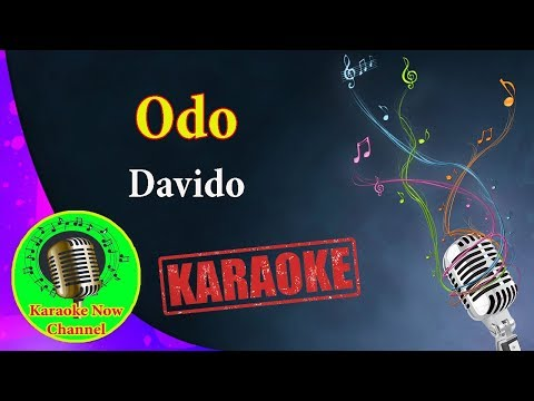 [Karaoke] Odo- Davido- Karaoke Now