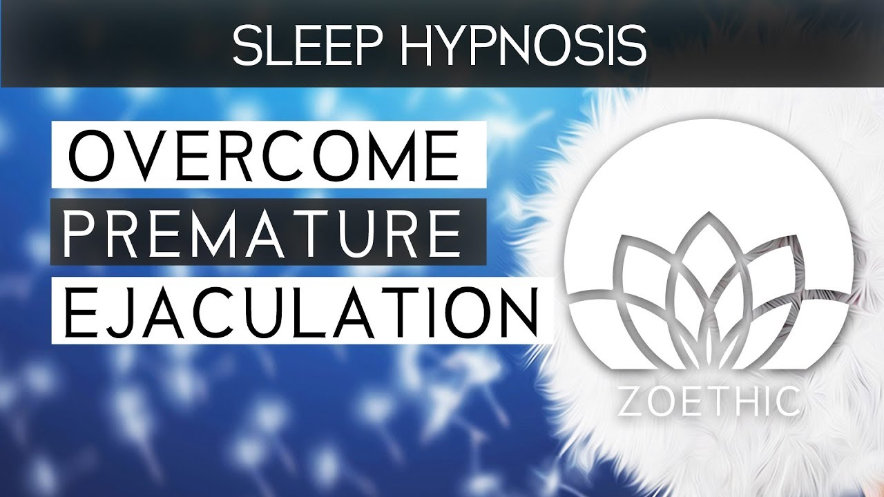 Hypnosis for premature ejaculation does it work