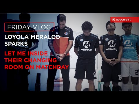 VLOG: Loyola Meralco Sparks FC Let Me Inside Their Changing Room On Matchday