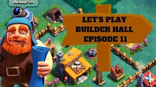 PUTTING IN THE FINAL DEFENSE FOR BUILDER HALL 4! LET'S PLAY BUILDER HALL EPISODE 11! CLASH OF CLANS