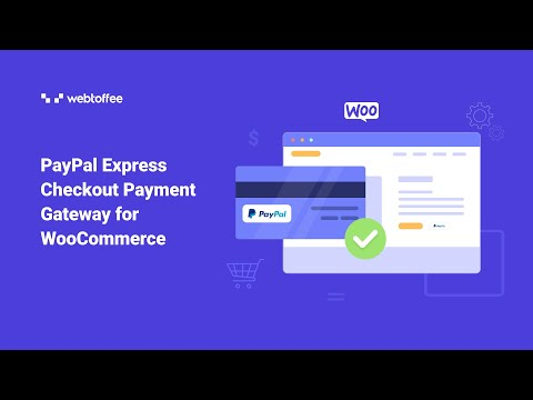 PayPal Express Checkout Payment Gateway For WooCommerce - WordPress Plugin