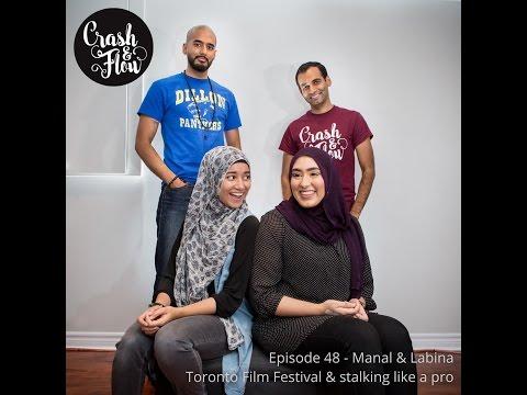 Episode 48 - Manal & Labina - Toronto Film Festival & stalking like a pro