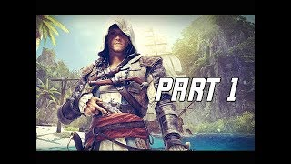 Assassin's Creed 4 Black Flag Walkthrough Part 1 - Edward Kenway (PC AC4 Let's Play)