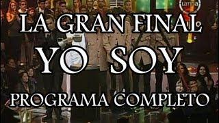 YO SOY [02/08/13] LA GRAN FINAL YO SOY 2013 [PROGRAMA COMPLETO] GRAN FINAL