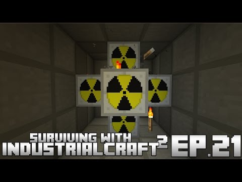 Surviving With IndustrialCraft 2 :: Ep.21 - MOX Fuel Nuclear Reactor Setup