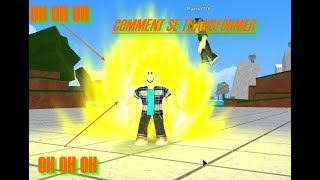 ROBLOX \ Comment se TRANSFORMER sur Dragon ball RAGE !!