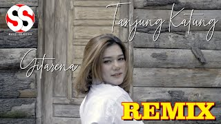 REMIX TERBARU FULL BASS GITARENA TANJUNG KATUNG (OFFICIAL MUSIC VIDEO)
