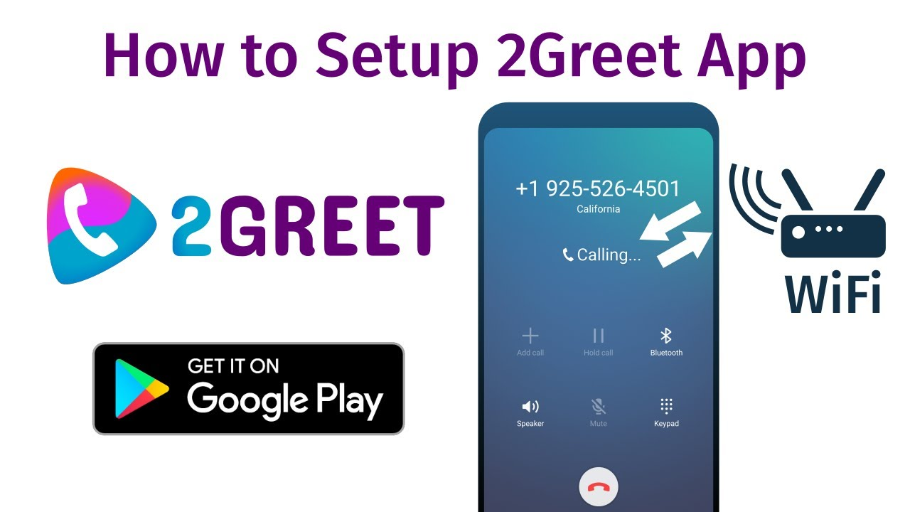 2Greet Android Application - Install and configure the App easily
