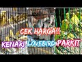 Harga Kenari Lovebird Parkit Terbaru  Pasar Burung Gawok Sukoharjo Jawa Tengah  Mp3 - Mp4 Download