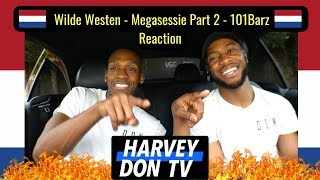 Baixar Part 2! Wilde Westen - Megasessie  - 101Barz Reaction HarveyDon TV @Raymanbeats