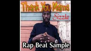 Thank You Mama (Rap Instrumental Sample Beat) Sizzla
