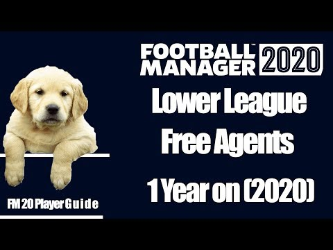 Football Manager 2020 Lower League Free Agents 1 Year In Fm20 Best Free Agents 1 Year Into The Game Youtube