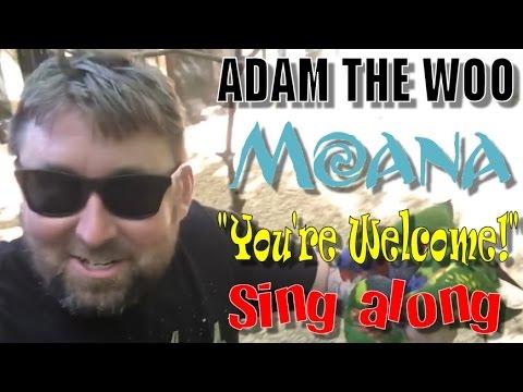 """Adam The Woo """"You're Welcome"""" - Moana Karaoke"""