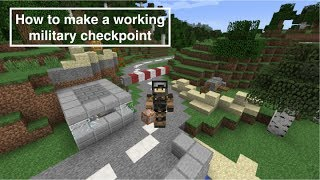 Minecraft How to make a working military checkpoint