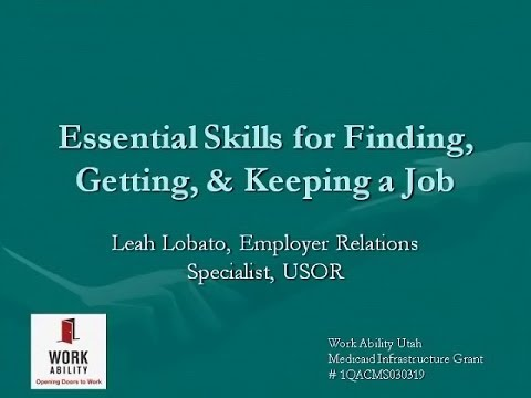 Essential Skills for Finding, Getting and Keeping a Job