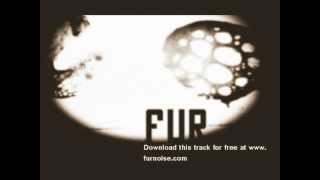 FUR - I Want To Let You Down