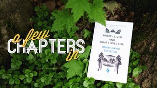 A Few Chapters In | Where I Lived and What I Lived For, Henry David Thoreau