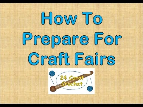 How To Prepare For Craft Fairs