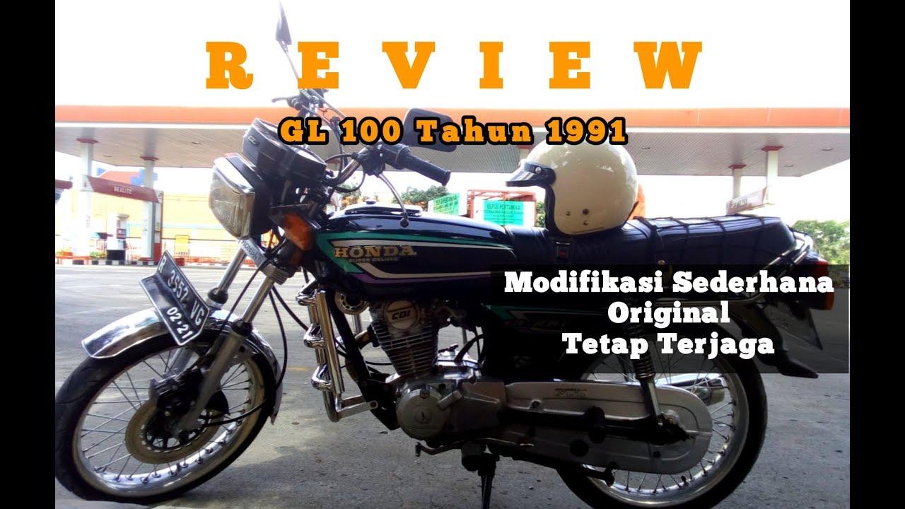 Review Gl 100 Modifikasi Sederhana Motor Klasik