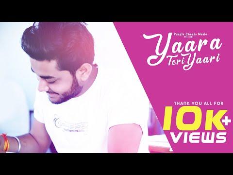 Yaara Teri Yaari |Rahul Tanwar|Shakti Singh|F.t Prakash Jangir|Latest Heart Touching Song 2018